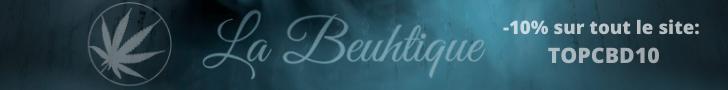 Visiter la boutique de CBD La Beuhtique
